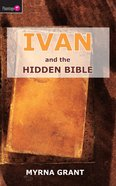 And the Hidden Bible (#02 in Ivan Series) Paperback