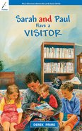 Have a Visitor (#01 in Sarah And Paul Series) Paperback