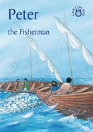 Peter, the Fisherman (Bibletime Series) Paperback