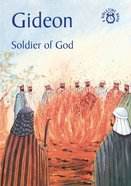 Gideon, Soldier of God (Bibletime Series) Paperback