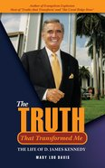 The Truth That Transformed Me Paperback