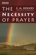 The Necessity of Prayer Paperback