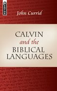 Calvin and the Biblical Languages Paperback