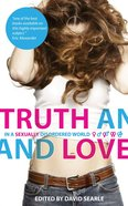 Truth and Love in a Sexually Disordered World Paperback