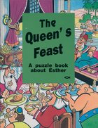 Queens Feast Esther (Puzzle & Learn Series) Paperback