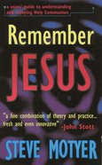 Remember Jesus Paperback