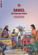 Daniel, the Praying Prince (Bible Wise Series) Paperback