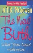 The New Birth (Focus On Faith Series) Paperback