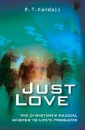 Just Love:1 Corinthians 13