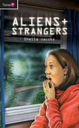Aliens and Strangers (Flamingo Series) Paperback