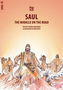 Saul, the Miracle on the Road (Bible Wise Series) Paperback