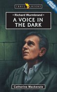 Richard Wurmbrand - a Voice in the Dark (Trail Blazers Series) Paperback
