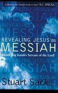 Revealing Jesus as Messiah