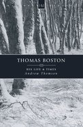 History Makers: Thomas Boston (Historymakers Series) Paperback