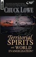 Territorial Spirits and World Evangelisation? Paperback