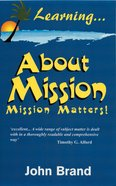 Learning About Mission-Mission Matters