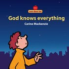 God Knows Everything (Learn About God Series) Board Book