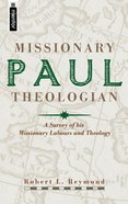 Paul: Missionary Theologian