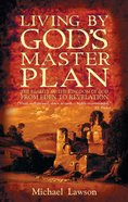 Living By God's Master Plan Paperback