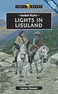 Isobel Kuhn - Lights in Lisuland (Trail Blazers Series) Paperback