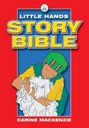 Little Hands Story Bible (Little Hands Story Bible Series) Paperback