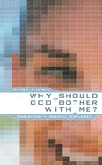 Why Should God Bother With Me? Mass Market
