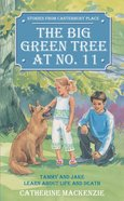 The Canterbury Place: Big Green Tree At No. 11 (Stories From Canterbury Place Series) Mass Market