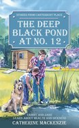 The Canterbury Place: Deep Black Pond At No. 12 (Stories From Canterbury Place Series) Mass Market