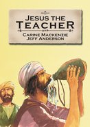 Jesus the Teacher (Bible Alive Series) Paperback