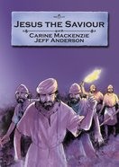 Jesus the Saviour (Bible Alive Series) Paperback