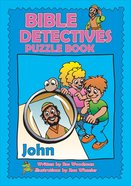 John (Puzzle Book) (Bible Detectives Series) Paperback