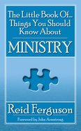 The Little Book of Things You Should Know About Ministry Paperback