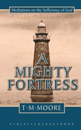 Mighty Fortress Hardback