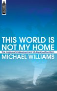 This World is Not My Home Paperback