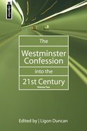 The Westminster Confession Into the 21St Century (Vol 2) Hardback
