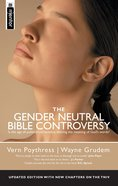 The Gender Neutral Bible Controversy Paperback