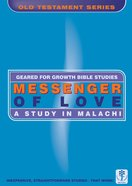 Messenger of Love (Geared For Growth Old Testament Series) Paperback