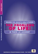 The Problems of Life! (Geared For Growth Themes) (Geared For Growth Themes Series)