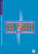 The Throne and Temple (Geared For Growth Old Testament Series) Paperback