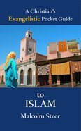 A Christian's Evangelistic Pocket Guide to Islam Mass Market