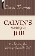 Calvin's Teaching on Job Hardback