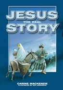 Jesus, the Real Story Hardback