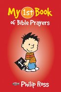 My 1st Book of Bible Prayers (My 1st Book Series) Paperback