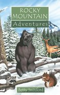 Rocky Mountain Adventures (Adventures Series) Paperback