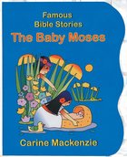 Baby Moses (Famous Bible Stories Series)