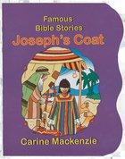 Joseph's Coat (Famous Bible Stories Series)