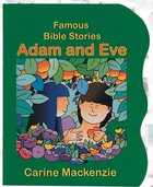 Adam and Eve (Famous Bible Stories Series) Board Book