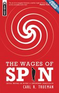 The Wages of Spin Paperback