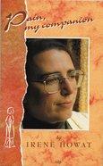 Pain My Companion Paperback