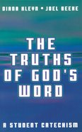 The Truths of God's Word Paperback